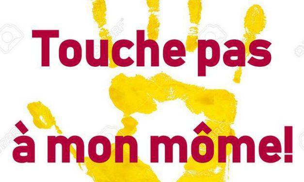 TOUCHE PAS A MON MÔME